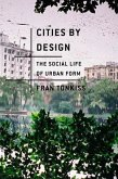 Cities by Design (eBook, ePUB)