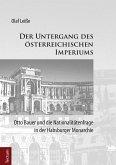 Der Untergang des österreichischen Imperiums (eBook, PDF)
