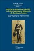 Militärischer Alltag und Pressearbeit im Großen Hauptquartier Wilhelms II. - die Gazette des Ardennes