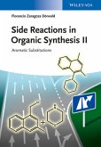 Side Reactions in Organic Synthesis II