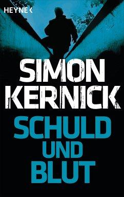 Schuld und Blut (eBook, ePUB) - Kernick, Simon