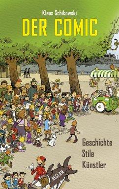 Der Comic (eBook, ePUB) - Schikowski, Klaus