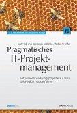 Pragmatisches IT-Projektmanagement (eBook, PDF)
