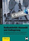 Radioaktivität: Atommüll und Endlagerung (eBook, PDF)