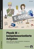 Physik III - kompetenzorientierte Aufgaben (eBook, PDF)