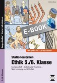 Stationenlernen Ethik 5./6. Klasse (eBook, PDF)