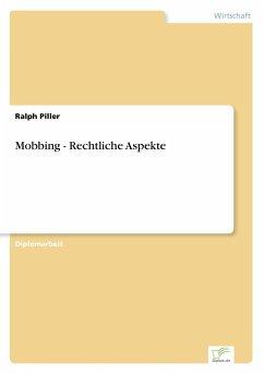 Mobbing - Rechtliche Aspekte