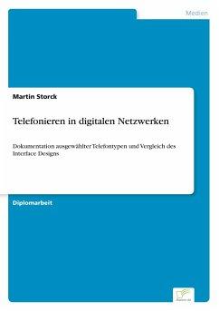 Telefonieren in digitalen Netzwerken