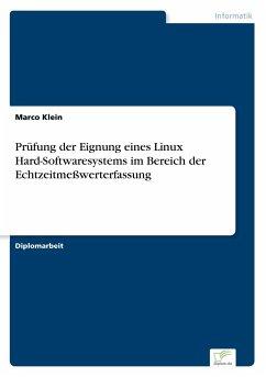 Prüfung der Eignung eines Linux Hard-Softwaresystems im Bereich der Echtzeitmeßwerterfassung