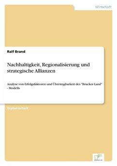 Nachhaltigkeit, Regionalisierung und strategische Allianzen