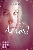 Plötzlich Amor! (eBook, ePUB)