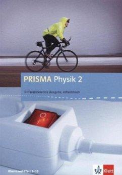 PRISMA Physik. Differenzierende Ausgabe für Rheinland-Pfalz. Arbeitsbuch 2. 8.-9. Schuljahr