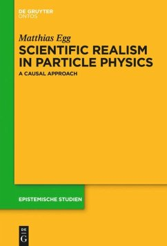 Scientific Realism in Particle Physics - Egg, Matthias