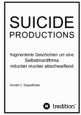 SUICIDE PRODUCTIONS (eBook, ePUB)