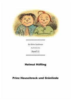 Prinz Heuschreck und Grünlinde (eBook, ePUB) - Höfling, Helmut