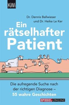 Ein rätselhafter Patient (eBook, ePUB) - Le Ker, Heike; Ballwieser, Dennis