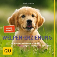 Welpen-Erziehung (eBook, ePUB) - Schlegl-Kofler, Katharina