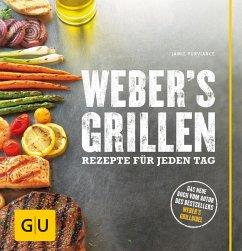 Weber's Grillen (eBook, ePUB) - Purviance, Jamie