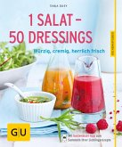 1 Salat - 50 Dressings (eBook, ePUB)