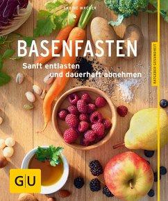 Basenfasten (eBook, ePUB) - Wacker, Sabine