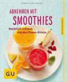 Abnehmen mit Smoothies (eBook, ePUB)