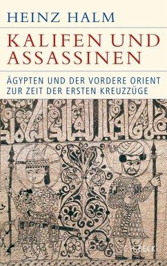 Kalifen und Assassinen (eBook, ePUB) - Halm, Heinz