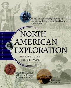 North American Exploration (eBook, ePUB) - Bowman, John S.; Golay, Michael