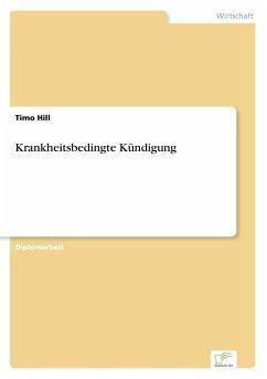 Krankheitsbedingte Kündigung Von Timo Hill Fachbuch Bücherde