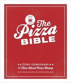 The Pizza Bible - Gemignani, Tony
