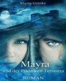 Mayra und der Prinz von Terrestra (eBook, ePUB)