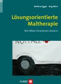Lösungsorientierte Maltherapie (eBook, PDF)