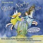 Gute Nacht, flüstert die Elfe, Audio-CD