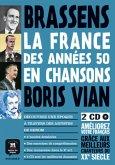 Brassens, Boris Vian - La France des années 50 en Chansons, m. 2 Audio-CDs