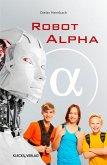 Robot alpha (eBook, PDF)