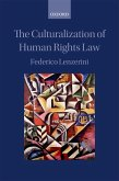 The Culturalization of Human Rights Law (eBook, ePUB)