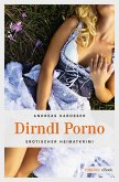 Dirndl Porno (eBook, ePUB)