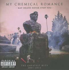 May Death Never Stop You - The Greatest Hits 2001-2013 - My Chemical Romance