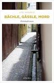 Bächle, Gässle, Mord (eBook, ePUB)