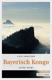 Bayerisch Kongo (eBook, ePUB)