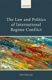 The Law and Politics of International Regime Conflict (eBook, ePUB)