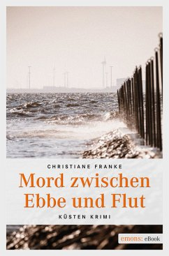 Mord zwischen Ebbe und Flut (eBook, ePUB) - Franke, Christiane