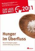 Zur Lage der Welt 2011: Hunger im Überfluß (eBook, PDF)