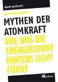 Mythen der Atomkraft (eBook, PDF)
