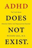 ADHD Does not Exist (eBook, ePUB)