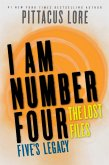 I Am Number Four: The Lost Files: Five's Legacy (eBook, ePUB)