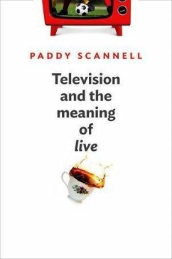 Television and the Meaning of Live