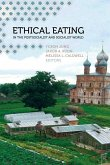 Ethical Eating in the Postsocialist and Socialist World (eBook, ePUB)