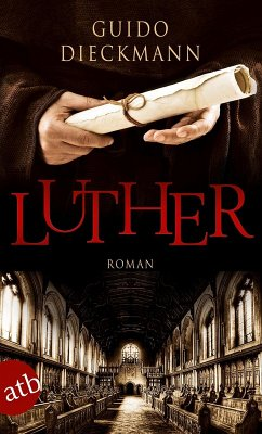 Luther (eBook, ePUB) - Dieckmann, Guido
