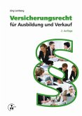 Versicherungsrecht für Ausbildung und Verkauf (eBook, ePUB)