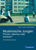 Muslimische Jungen - Prinzen, Machos oder Verlierer? (eBook, PDF)